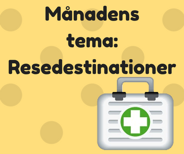 Månadenstema_Resedestinationer